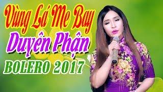 Vùng Lá Me Bay - Duyên Phận - Đào Anh Thư   Bolero Trữ Tình MV HD thumbnail