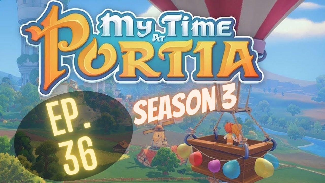 Fixing The Tree Farm My Time At Portia Season 3 Ep 36 Youtube