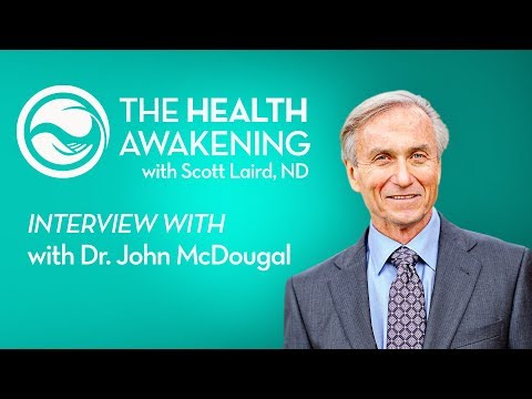 The Starch Solution (Guest: Dr. John McDougall) | THE HEALTH AWAKENING | Ep. 118