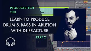 Learn to Produce Drum and Bass in Live 9 by DJ Fracture - Part 2 of 3
