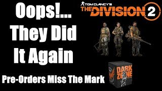 Pre-Order Editions for The Division 2 Miss The Mark!