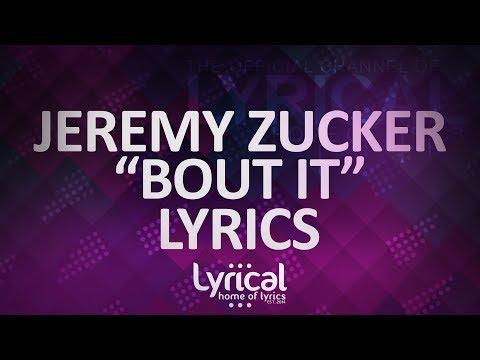 Jeremy Zucker - Bout It (ft. Daniel James & Benjamin O) Lyrics