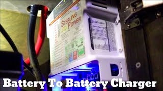 Van Life; Sterling Power: A Battery To Battery Multistage Charger!