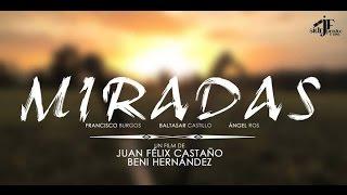 MIRADAS, Vídeo Oficial de Medio Año 2014