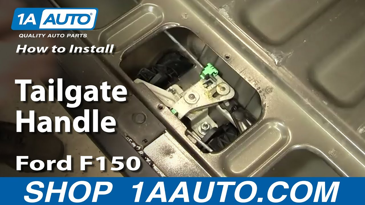 How To Replace Tailgate Handle 97 05 Ford F150 Youtube