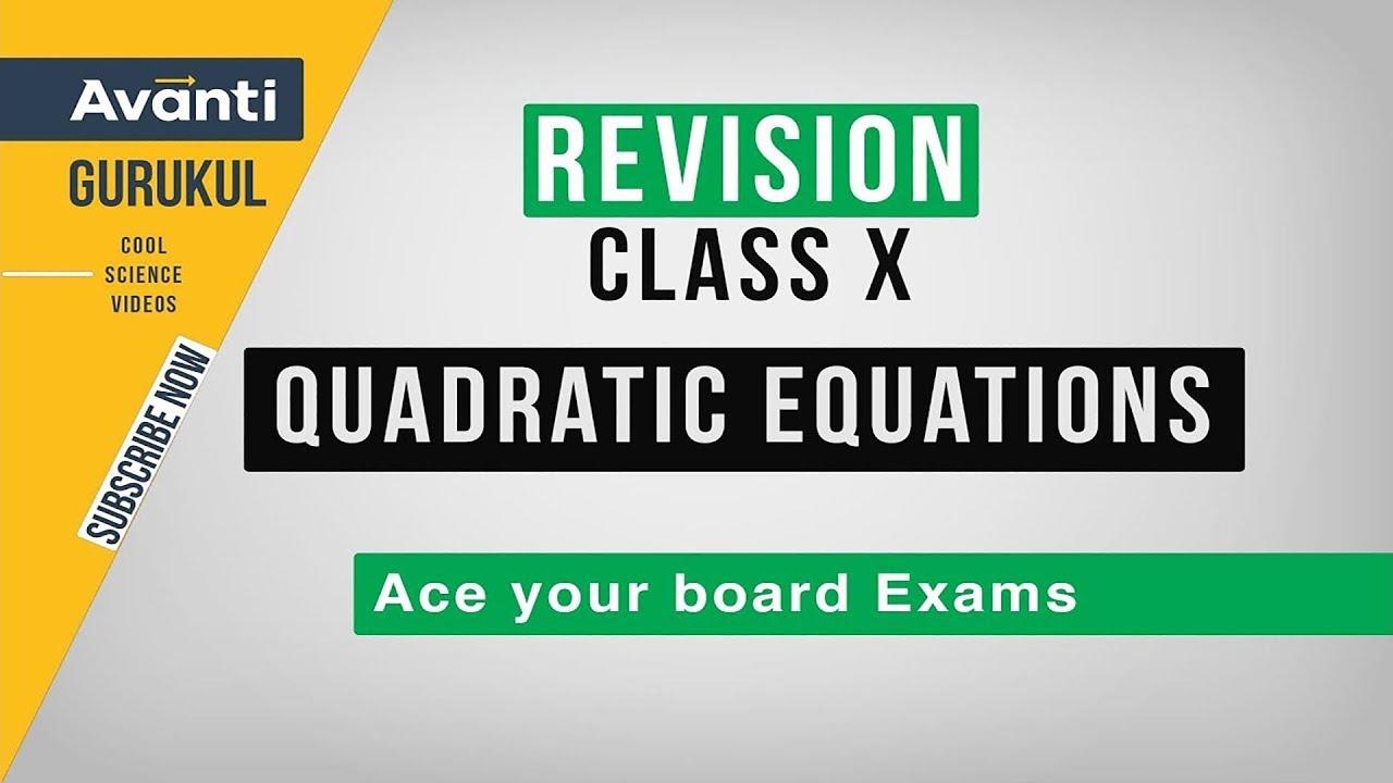 Quadratic Equations | CBSE Class 10 Revision | Important Questions