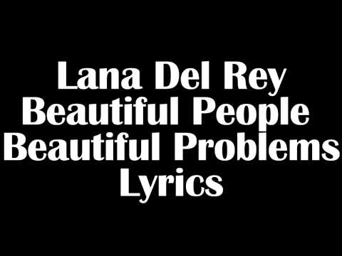 lana-del-rey-–-beautiful-people-beautiful-problems-lyrics-letra