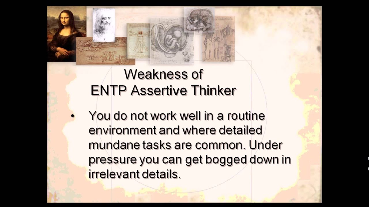 weakness entp weakness entp