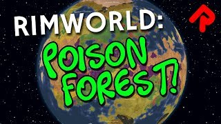 New RimWorld Advanced Biomes mod: Poison Forest!