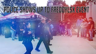 Police Shows Up to FreddyLsx Event | El Scarface Ruben