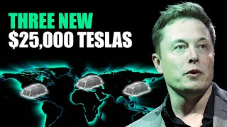 Elon Musk Confirms Tesla's Upcoming 3 New $25,000 Electric Vehicles