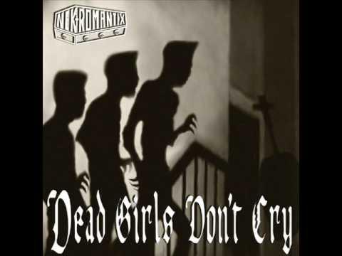 Nekromantix Dead Girls Don't Cry