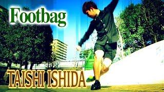 """""""Footbag""""石田太志〜世界を魅了した演技〜"""