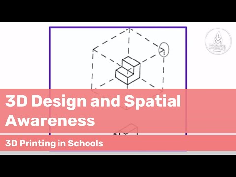 How 3D design impacts spatial awareness | 3D Printing education case study