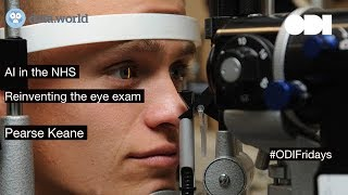 ODI Fridays: AI in the NHS - Reinventing the eye exam