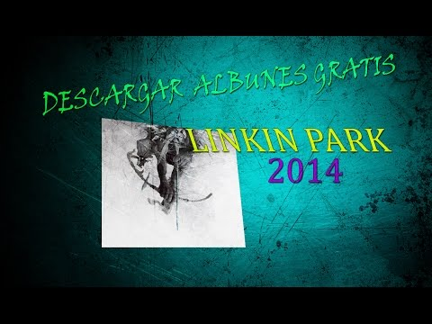 Descargar álbum gratis (Linkin Park - The Hunting Party 2014) ¡Tunes