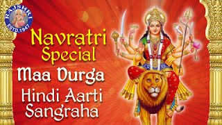 Maa Durga Hindi Aarti Sangraha || Full Audio Songs Jukebox