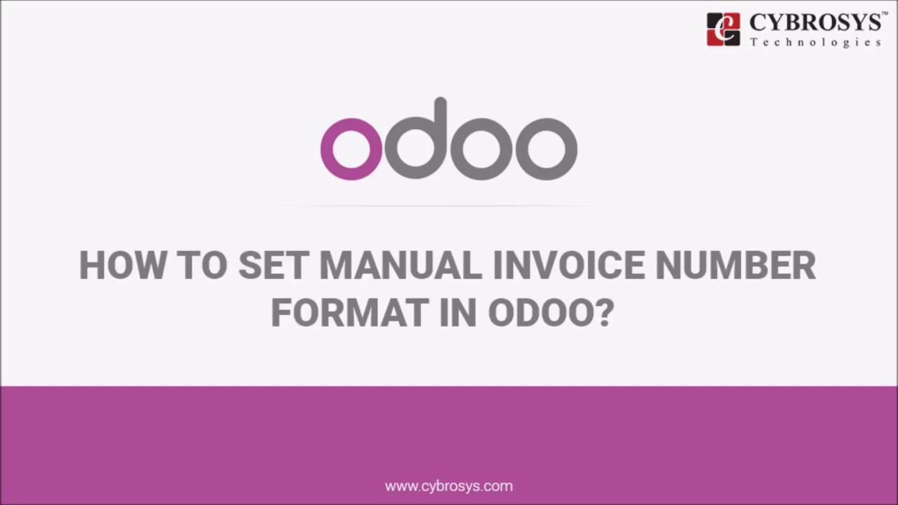 How To Set Manual Invoice Number Format In Odoo YouTube - Invoice number format