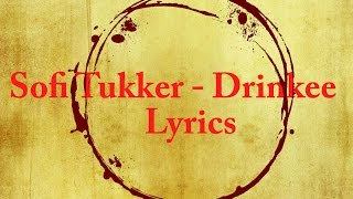 Sofi Tukker - Drinkee (Lyrics)