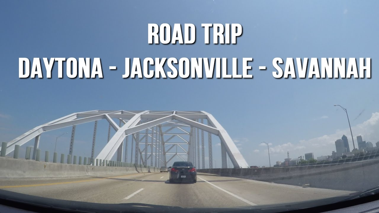 Lets Drive I 95 Daytona Beach Fl To Savannah Ga Road Trip