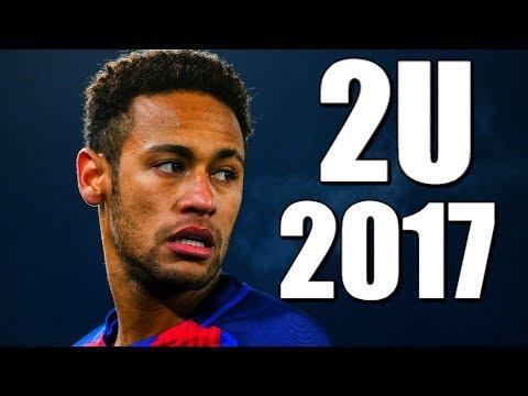 Neymar Jr. - 2U Ft. Justin Bieber | Skills & Goals | 2017 HD