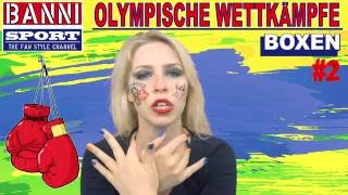 BOXEN - Boxing - Boxeo #2 - Olympic Wettkampf - Original Banni Sport Fan Style & Make-up