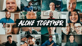 ALONE TOGETHER - Our COVID-19 Story