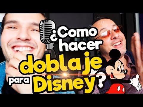 ¿Como hacer doblaje para Disney? / Memo Aponte