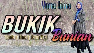 Yona Irma - Bukik Bunian    Music By Fadli Vaddero    Dendang Remix Minang    Ajo Kapuyuak