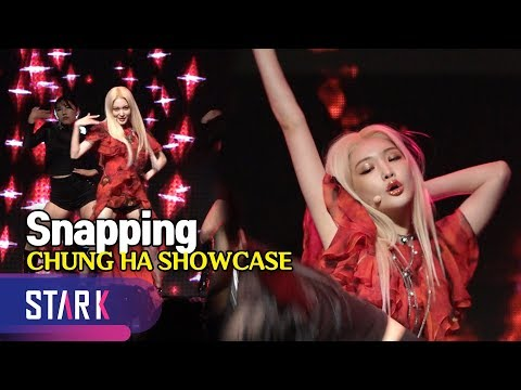 CHUNG HA SHOWCASE, Title Song 'Snapping' (청하, 화려하고 깊어진 타이틀곡 'Snapping')