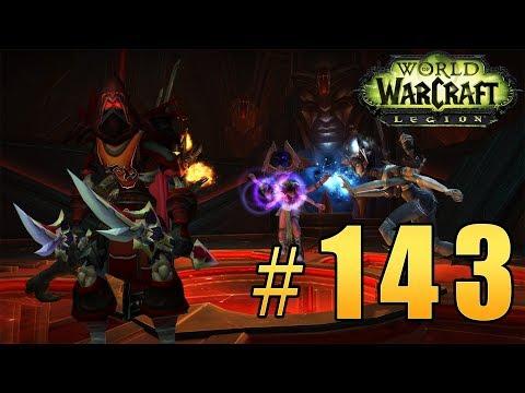 Прохождение World of Warcraft: Legion (WoW) - Анторус Пылающий Трон - Погибель Надежд #143