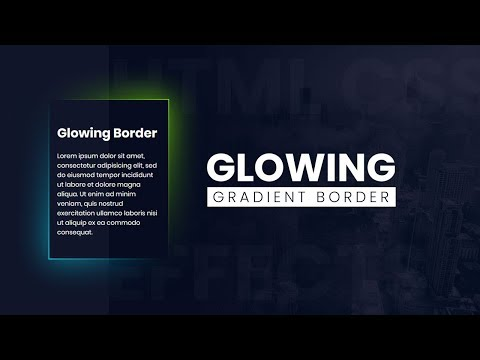 CSS Glowing Gradient Border Effects   Html CSS