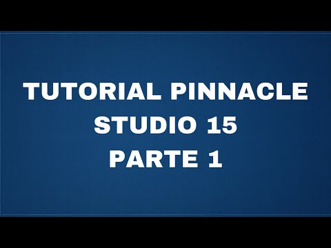 Tutorial Pinnacle Studio 15 - Parte 1 - Le basi