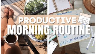 Productive Morning Routine | How To Be Productive & Organized
