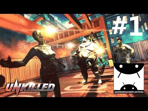 UNKILLED Android GamePlay Part 1 (1080p)