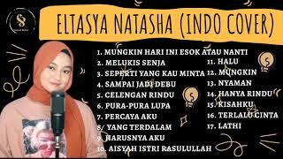 Download Eltasya Natasha - Full album cover terbaik 2020 (indo cover)