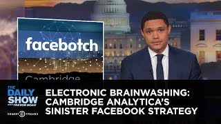 Electronic Brainwashing: Cambridge Analytica