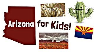 Arizona for Kids | US States Learning Video
