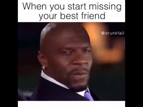 When You Start Missing Your Best Friend Youtube