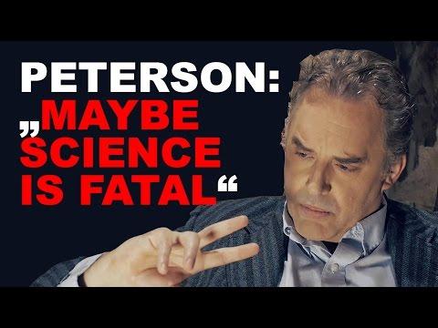 Jordan Peterson: IS SCIENCE TRUE?