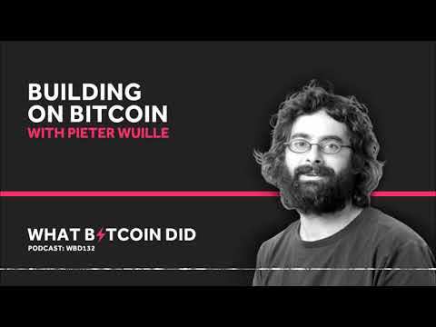 Pieter Wuille on Building Bitcoin