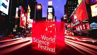 World Science Festival Celebrates Ten Years of Mind Blowing Moments!