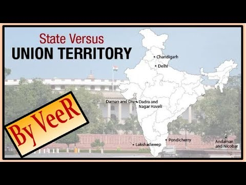 L-109- State vs Union Territories | Difference in power | Indian Polity | By VeeR