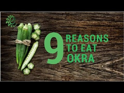 9 Amazing Reasons To Eat Okra | Organic Facts