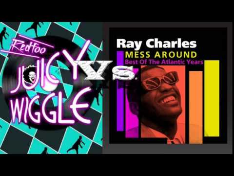 redfoo vs ray charles mess around juicy wiggle mashup youtube. Black Bedroom Furniture Sets. Home Design Ideas