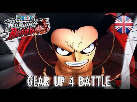 One Piece Burning Blood - PS4/XB1/PS Vita/PC - Gear up 4 battle (Jump Festa) (English)