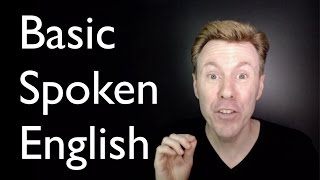 Basic Spoken English - Speaking Practice