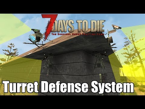 7 Days to Die Automated Turret Defense System - Zombie Defense (Alpha 16)