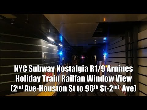 NYC Subway Nostalgia: R1/9 Arnines Railfan Window View (2nd Ave-Houston St to 96th St-2nd Ave)