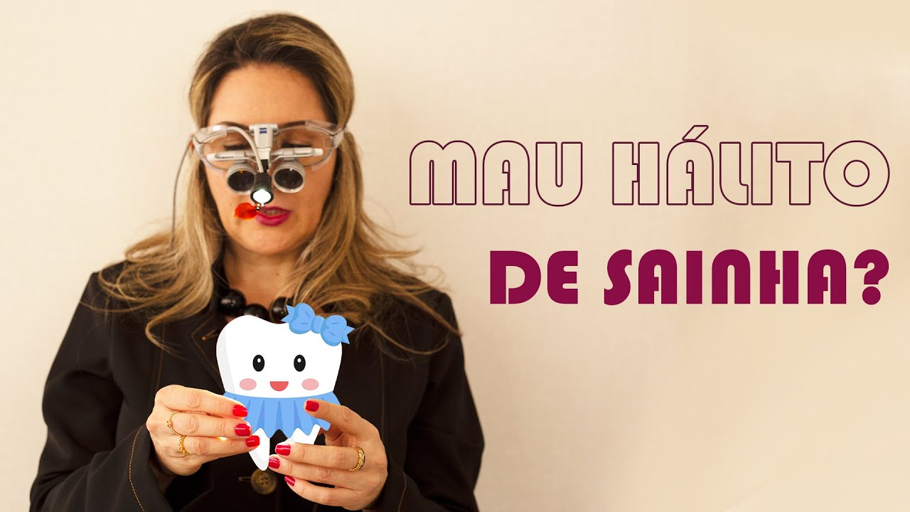 MAU HÁLITO DE SAINHA